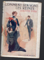 Nelson COLETTE YVER/ COMMENT S'EN VONT LES REINES (nelson 96) - Auteurs Classiques
