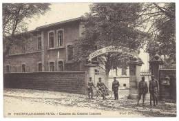 Cpa Militaria - Thionville Basse Yutz - Caserne Du Général Lecomte - Thionville