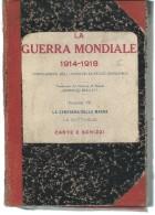 L055 -LA GUERRA MONDIALE 1914-1918 - LA CAMPAGNA DELLA MARINA - CARTE E SCHIZZI - - War 1914-18