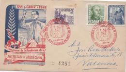 3017   Carta Certificada Cadiz 1949, Facultad Medicina , Carteria De Valencia Al Dorso - 1931-Hoy: 2ª República - ... Juan Carlos I