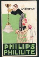 PUBLICITÉ - Jolie Carte Fantaisie Pub Pour Les Diffuseurs PHILIPS PHILILITE - Publicité