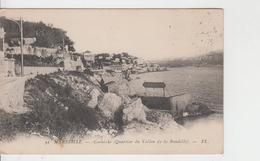 13 - MARSEILLE / CORNICHE - QUARTIER DU VALLON DE LA BAUDILLE - Endoume, Roucas, Corniche, Plages