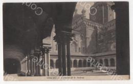 VERCELLI - CHIOSTRO DI S. ANDREA - CARTOLINA VIAGGIATA DATATA ANNO 1929 - Vercelli