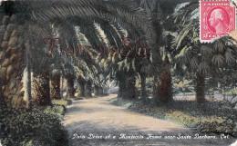 California - Palm Drive Of Montecito Home Near Santa Barbara - 2 SCANS - Santa Barbara