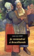 Je Reviendrai à Brocéliande Dédicacé Par Jean-Louis Bizet (ISBN 2844971075 EAN 9782844971074) - Livres, BD, Revues