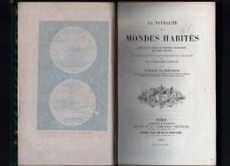 La Pluralité Des Mondes Habités - Livre  - Astrologie - Camille Flammarion - Didier Et Cie Libraires - éditeurs - 1864 -