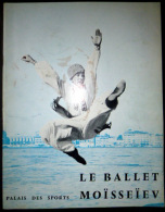 BALLET MOISSEIEV  BALLET RUSSE PALAIS DES SPORTS 1962 - Programmes