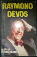 RAYMOND DEVOS PROGRAMME  THEATRE MONTPARNASSE  1994 AVEC TICKETS  38 PAGES - Programs