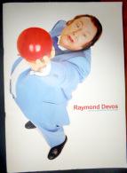 RAYMOND DEVOS PROGRAMME OLYMPIA  1999 - Programs