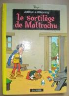 JOHAN Et PIRLOUIT 13 : Le Sortilège De Maltrochu //Peyo - EO Dupuis 1970 - Assez Bon état - Johan Et Pirlouit