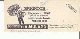 Buvard  ( BRIGTON  Renovateur LE PHARE--Produits D'entretien PAPILLON-NOIR -Ets Mulard A PANTIN - Wassen En Poetsen