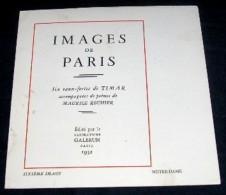 IMAGES DE PARIS. 06. NOTRE DAME. EAU-FORTE DE TIMAR. POEME DE MAURICE ROUHIER. 1932 - Arte
