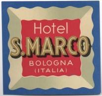 Ancienne Etiquette De Bagage.  Hôtel S.Marco. Bologna. Italia. - Hotel Labels