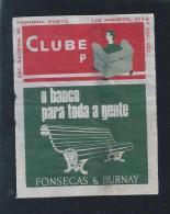 Label Of Matchbox.Bank Fonsecas & Burnay.'Bank For Everyone'.Park Bench. Advertising.Rotulo De Caixa De Fosforos.BFB. - Emissions Locales