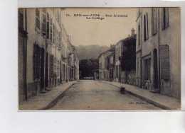 BAR SUR AUBE - Rue Armand - Le Collège - Très Bon état - Bar-sur-Aube