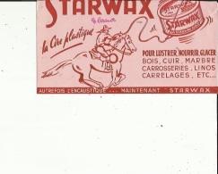 Buvard G F_STARWAX _La Cire Plastique (Autrefois L'Encaustique..pour Lustrer-Nourrir-Glacer - Wassen En Poetsen