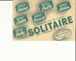 Buvard G F_SOLITAIRE  Quelque-uns Des 30 Produits...voir Scan - Wassen En Poetsen