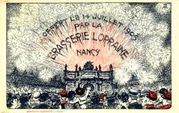 14 Juillet 1905 - La Brasserie Lorraine - Nancy - Carte Pub - Nancy