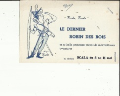 Buvard G F_de ROGER  NICOLAS Au Cinema SCALA  PARIS  (Le Dernier Robin Des Bois) Du 5 Au 11 Mai - Cinéma & Theatre