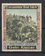 Vignette Publicitaire Landshut, Bayerisches Roggenbrot, 1. Landshuter Brotfabrik Gebr. Kleiter, Ansicht Von Burg Traus - Vignetten (Erinnophilie)