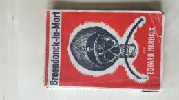 Breendonck -la - Mort Door Edgard Marbaix,Breendonk, 104 Blz., 1944 - Livres, BD, Revues