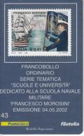 ITALIA 2002 - SCUOLA NAVALE MILITARE FRANCESCO MOROSINI - 1946-.. République