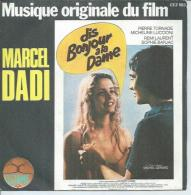 """45 Tours SP -  Du Film """" DIS BONJOUR A LA DAME """" ( MARCEL DADI ) - Soundtracks, Film Music"""