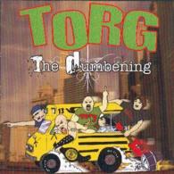 TORG - The Dumbening - CD - SCAREY RECORDS - METAL PUNK - Punk