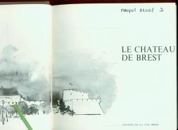 LE CHATEAU DE BREST - Bretagne