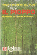 IL PIOPPO O.SALVADORI DEL PRATO UNIVERSALE ED AGRICOLE 1963 - Altri