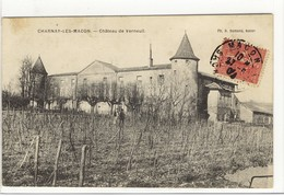 Carte Postale Ancienne Charnay Les Macon - Château De Verneuil - Vigne - France
