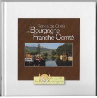 Ronde Des Chefs En Bourgogne Et Franche Comté - Gastronomie