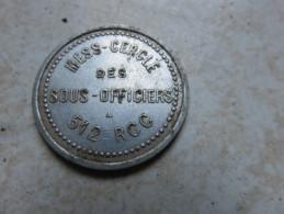 Jeton En Aluminium MESS CERCLE Des Sous-Officiers 512ème RCC - 1914-18