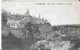 LUXEMBOURG -  VILLE HAUTE ET FAUBOURG DU GRUND - Belgique