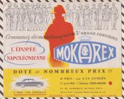 136 BUVARD MOKAREX EPOPEE NAPOLEONIENNE CONCOURS 20 X 16 CM Ouvert Sur 0.5 Cm - Coffee & Tea