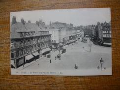 Lille ,  La Bourse Et La Place Du Théâtre - Lille