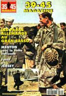 Guerre 39 - 45 Magazine N° 122 : Menton (06) L'occupation Italienne De 1940 à 1943 - Les Paras Allemands Au Gran Sasso - Guerre 1939-45