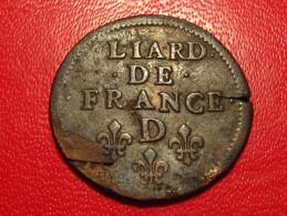 Liard De France 1655 D Lyon Louis XIV - Coeur Entre Roy Et De, Flan Fissuré 9079 - 987-1789 Monnaies Royales