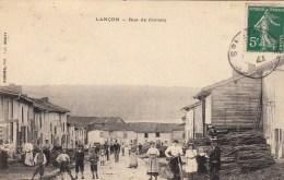 08 - LANCON - Rue De Cornay - 1908 - Altri Comuni