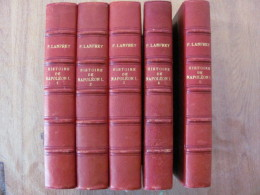 Pierre Lanfrey Histoire De Napoleon 1 Er Charpentier Ed 1884 1885 1886 1888 Nouvelle Edition 5 Volumes Tomes Empereur - Books, Magazines, Comics