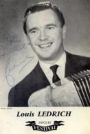 Accordéon Photo Avec Dédicace Autographe Louis LEDRICH - Music And Musicians