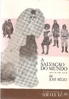 Teatro - José Régio - A Salvação Do Mundo - Portalegre - Vila Do Conde - Lisboa - Libri, Riviste, Fumetti