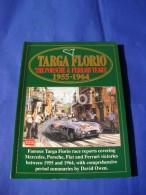 TARGA FLORIO THE PORSCHE & FERRARI YEARS 1955-1964 Cars Old Car RACING Book Livre Livro - Libros, Revistas, Cómics