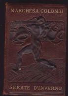 MARCHESA COLOMBI SERATE D'INVERNO -1920 Breviari Intellettuali N° 57 - Libros, Revistas, Cómics