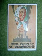 A3984) Oberschlesien Propagandakarte Zur Grenzspende 1921 Ungebraucht - Abstimmungsgebiete