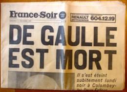 Journal , FRANCE SOIR , 11 Novembre 1970 , DE GAULLE EST MORT , Frais France : 3.95€ - 1950 à Nos Jours