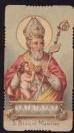 SANTINO GN HOLYCARD IMAGE PIEUSE ANDACHTSBILD FUSTELLATO S .BIAGIO MARTIRE 1898 - Religión & Esoterismo