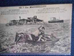 """CPA - """"OH CES MARSEILLAIS"""" Dialogue Entre Parisien Et Marseillais (envoi D'un Militaire) - Autres"""