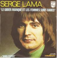 """Serge Lama  """"  Le Gibier Manque Et Les Femmes Sont Rares  """" - Vinyl Records"""
