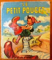 LE PETIT POUCET , Collection Pavillon N° 23 , Conte De Perrault , Illustration Germaine BOURET , Frais France : 2.75€ - Sin Clasificación